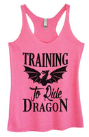 Womens Tri-Blend Tank Top - Training To Ride Dragon Funny Shirt Small / Vintage Pink
