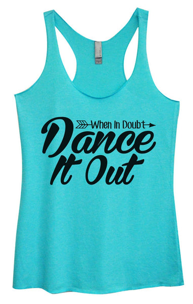 Womens Tri-Blend Tank Top - When In Doubt Dance It Out Funny Shirt Small / Vintage Blue