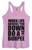 Womens Tri-Blend Tank Top - When Life Knocks You Down Do A Burpee Funny Shirt Small / Vintage Lilac