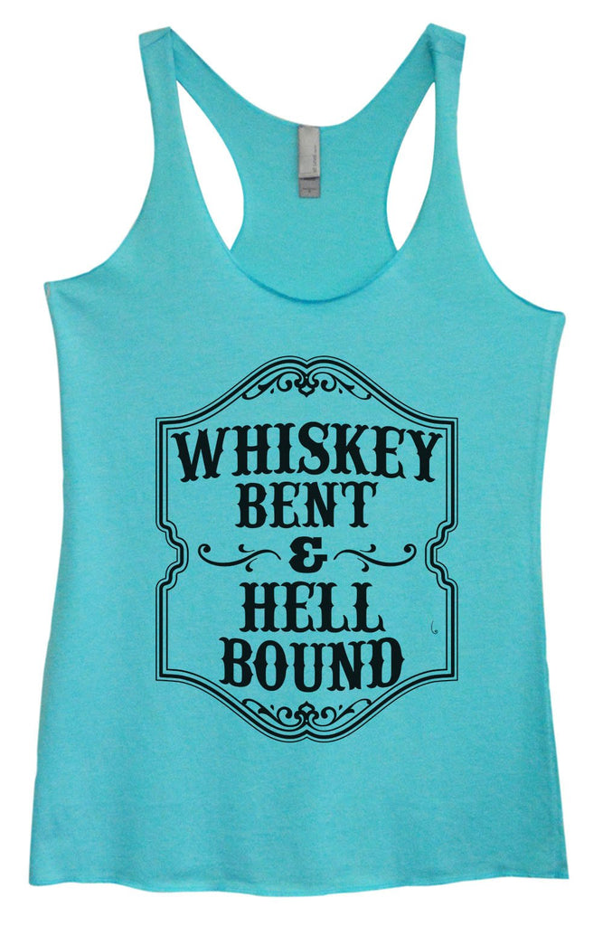 Womens Tri-Blend Tank Top - Whiskey Bent & Hell Bound Funny Shirt Small / Vintage Blue