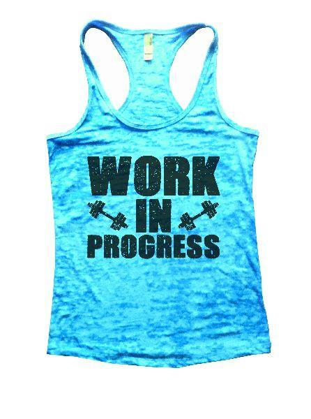Work In Progress Burnout Tank Top By Funny Threadz Funny Shirt Small / Tahiti Blue