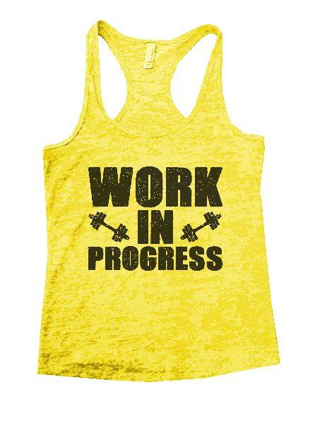 Work In Progress Burnout Tank Top By Funny Threadz Funny Shirt Small / Yellow