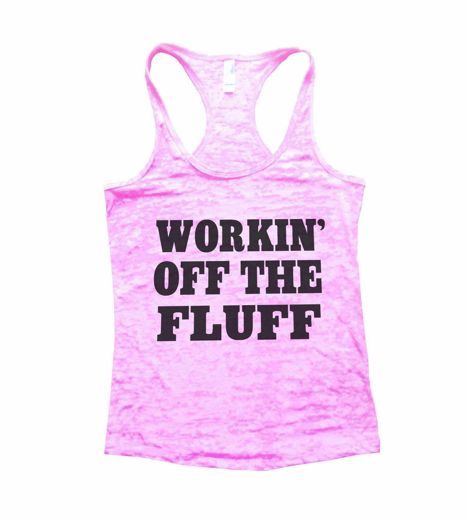 Working Off The Fluff Burnout Tank Top By Funny Threadz Funny Shirt Small / Light Pink