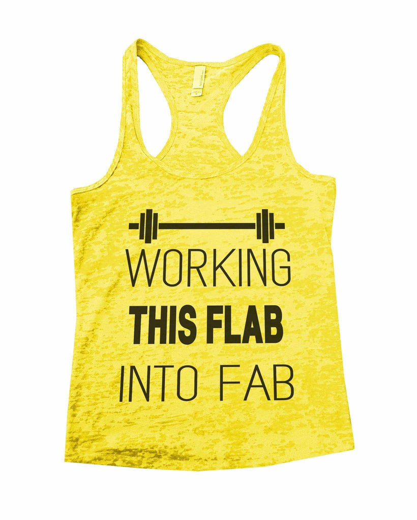 Working This Flab Into Fab Burnout Tank Top By Funny Threadz Funny Shirt Small / Yellow