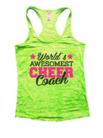 World's Awesomest Cheer Coach Burnout Tank Top By Funny Threadz Funny Shirt Small / Neon Green