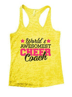 World's Awesomest Cheer Coach Burnout Tank Top By Funny Threadz Funny Shirt Small / Yellow