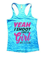 Yeah I Shoot Like A Girl Want A Lesson? Burnout Tank Top By Funny Threadz Funny Shirt Small / Tahiti Blue