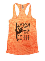 Yoga And Coffee Burnout Tank Top By Funny Threadz Funny Shirt Small / Neon Orange