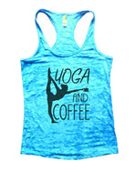 Yoga And Coffee Burnout Tank Top By Funny Threadz Funny Shirt Small / Tahiti Blue