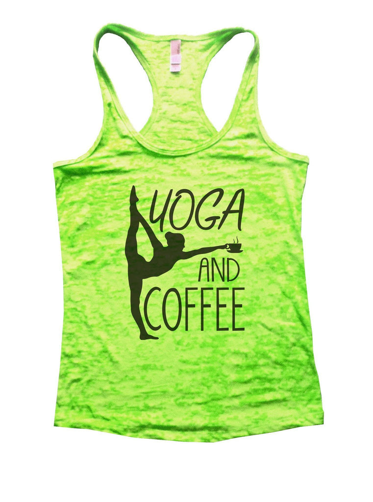 Yoga And Coffee Burnout Tank Top By Funny Threadz Funny Shirt Small / Neon Green