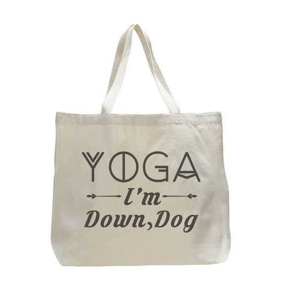 Yoga I'm Down, Dog - Trendy Natural Canvas Bag - Funny and Unique - Tote Bag Funny Shirt