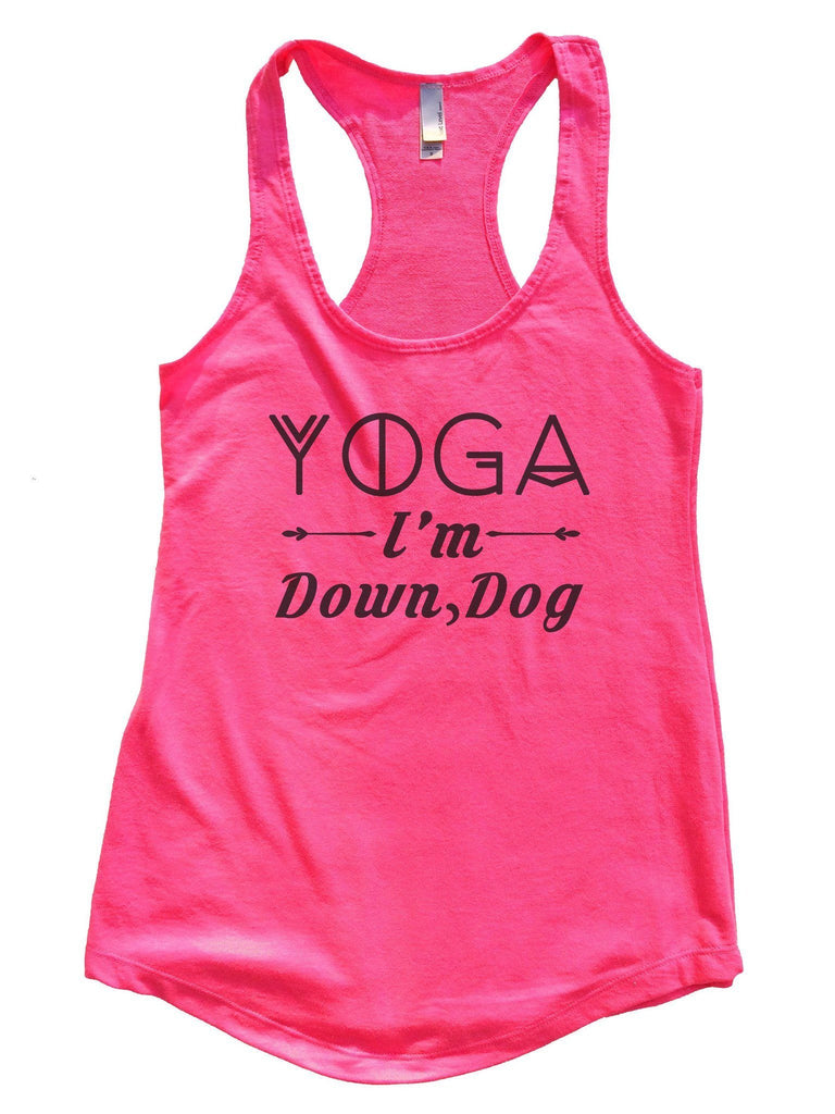 Yoga I'm Down, Dog Womens Workout Tank Top Funny Shirt Small / Hot Pink