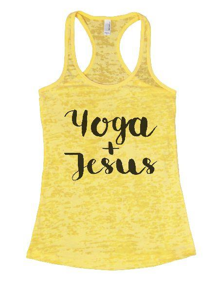 Yoga + Jesus Burnout Tank Top By Funny Threadz Funny Shirt Small / Yellow