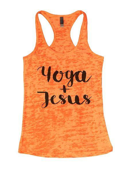 Yoga + Jesus Burnout Tank Top By Funny Threadz Funny Shirt Small / Neon Orange