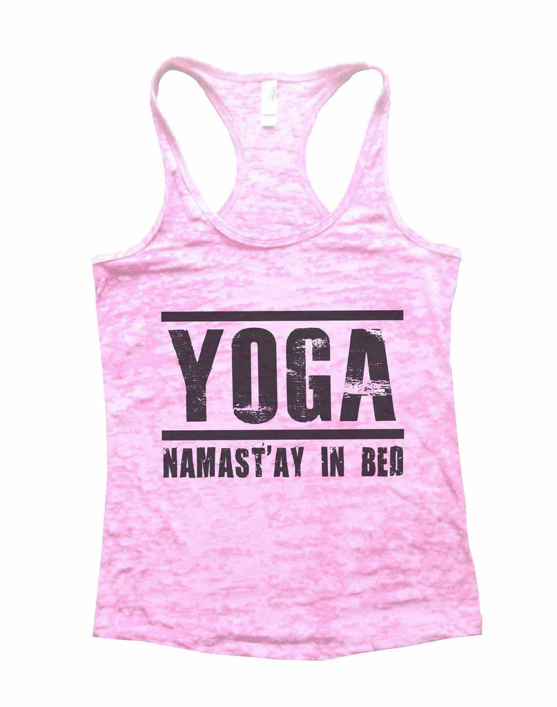Yoga Namast'ay In Bed Burnout Tank Top By Funny Threadz Funny Shirt Small / Light Pink