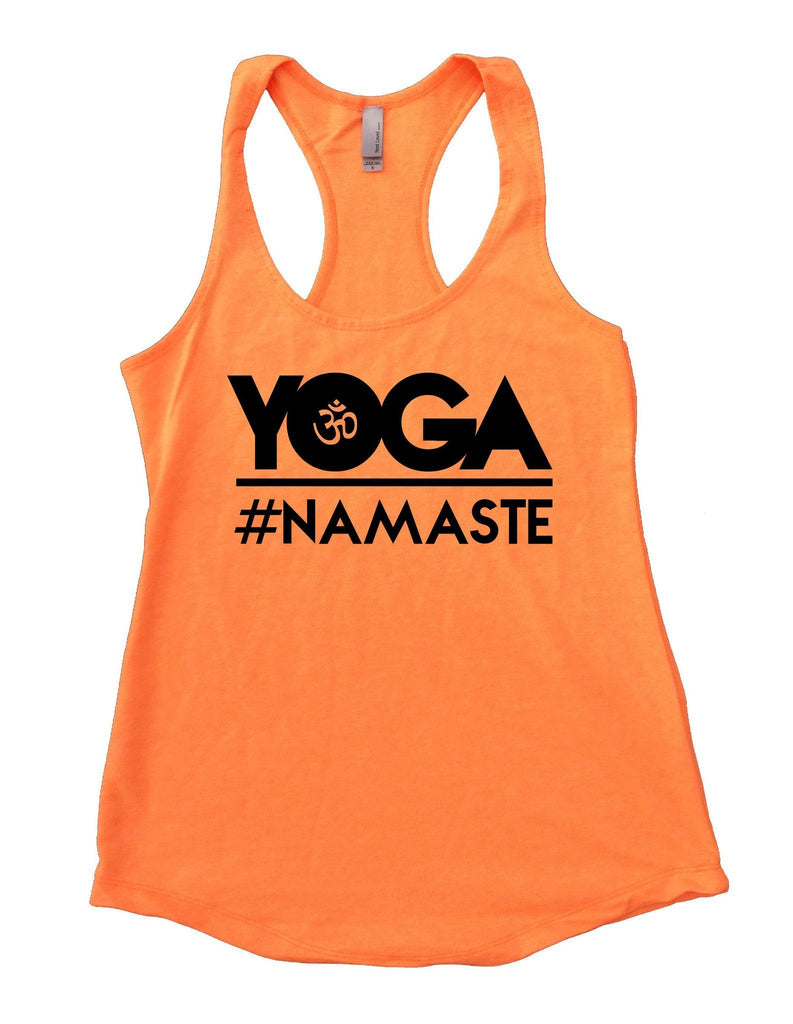 Yoga Namaste Womens Workout Tank Top Funny Shirt Small / Neon Orange