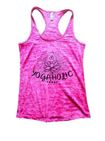 Yogaholic Burnout Tank Top By Funny Threadz Funny Shirt Small / Shocking Pink
