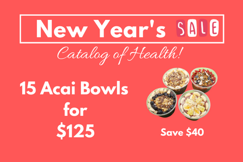 PRE-PAID ACAI BOWLS - New Year's Special