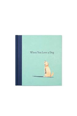 When You Love A Dog Book - Stevie Sister