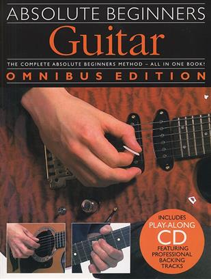 ABSOLUTE BEGINNERS: GUITAR - OMNIBUS EDITION