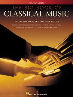 THE BIG BOOK OF CLASSICAL MUSIC: PIANO
