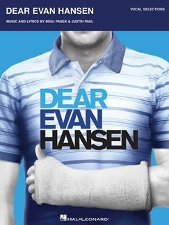 BENJ PASEK: DEAR EVAN HANSEN: PIANO, VOCAL, GUITAR