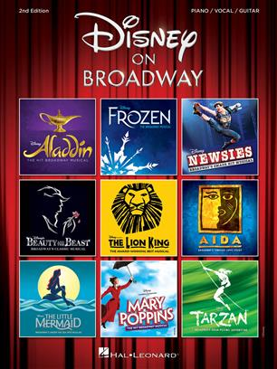 DISNEY ON BROADWAY - 2ND EDITION: PIANO, VOCAL, GUITAR