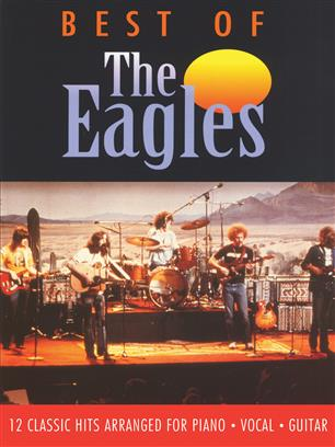 THE EAGLES THE BEST OF THE EAGLES: PIANO, VOCAL, GUITAR