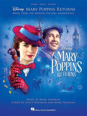 MARC SHAIMAN: MARY POPPINS RETURNS: PIANO, VOCAL, GUITAR