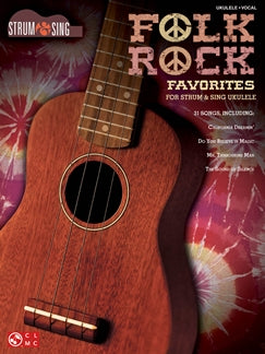 STRUM & SING FOLK ROCK FAVORITES - UKULELE