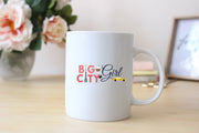 Big City Girl Mug