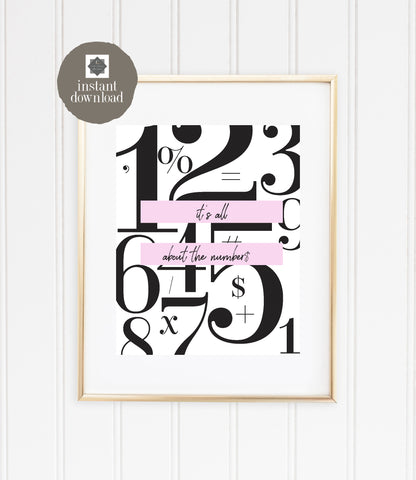 It's all about the numbers - Office Print, Digital Download
