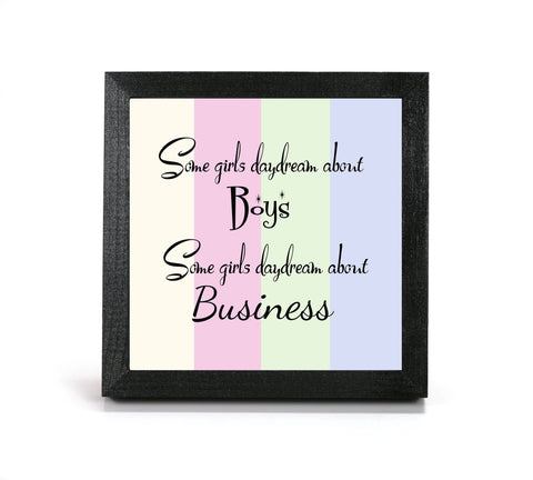 Some Girls... - Motivational Print - Office Print and Frame