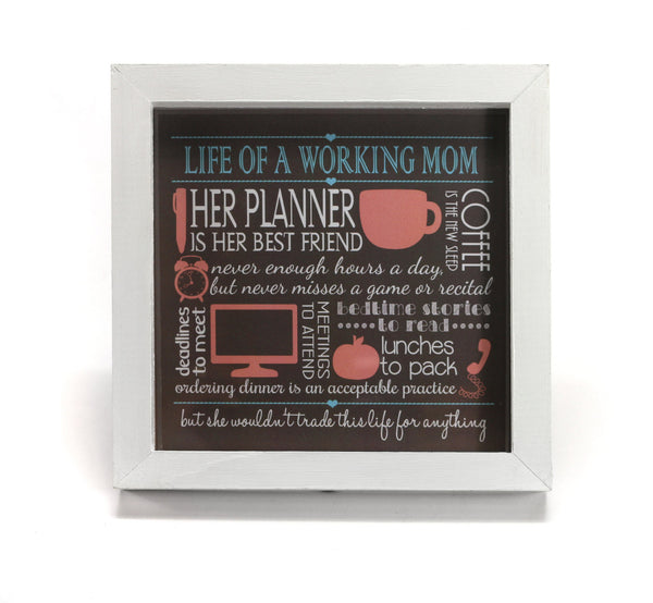 Life of a Working Mom - Motivational Print - Office Print and Frame