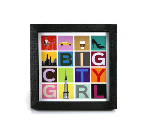 Big City Girl - Motivational Print - Office Print and Frame