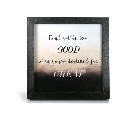 Don't Settle - Motivational Quote - Office Print and Frame