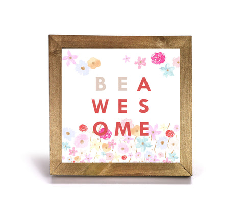 Be Awesome - Motivational Print - Office Print and Frame