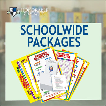 HONORABLE CHARACTER™ Materials for SCHOOLWIDE PACKAGES
