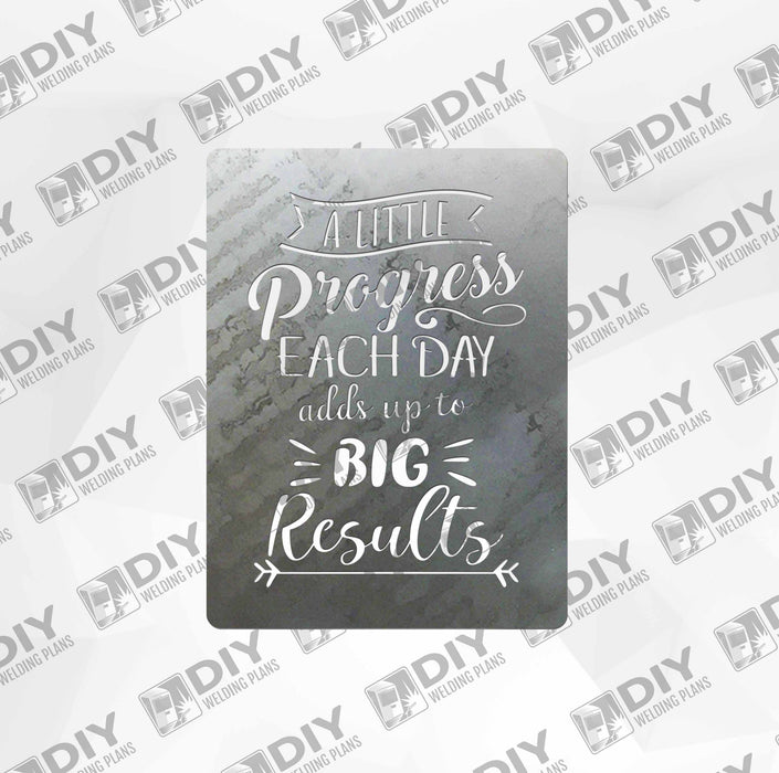 "24"" A Lttle Progress Each Day Adds Up To Big Results - DXF File Only"