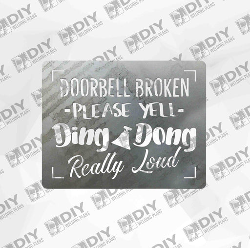 Doorbell Broken Please Yell Ding Dong Really Loud - DXF File Only