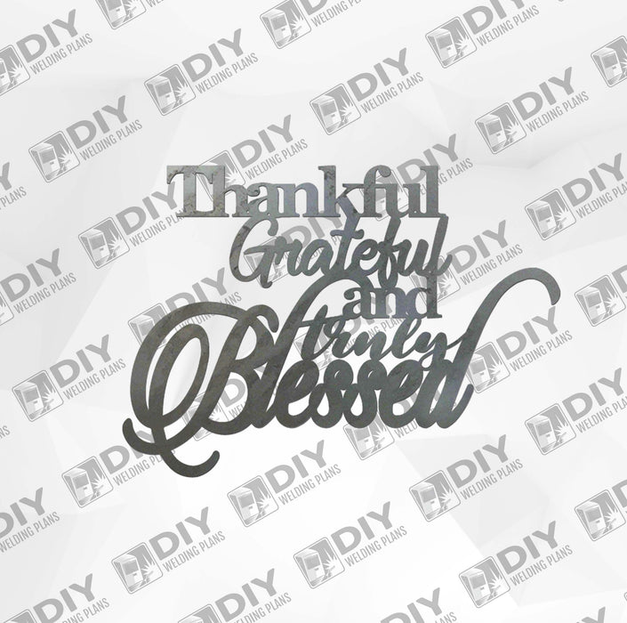 Thankful Grateful and Truly Blessed - DXF Plasma File