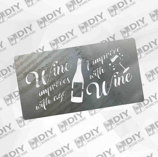 Wine Improves with Age I Improve with Wine - DXF File Only