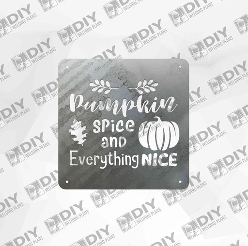 Pumpkin Spice and Everything Nice - DXF File Only