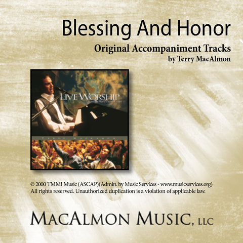 Blessing And Honor (Accompaniment Tracks Download)