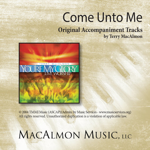 Come Unto Me (Accompaniment Tracks Download)