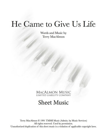 He Came To Give Us Life-Sheet Music (PDF Download) + Lead Sheet