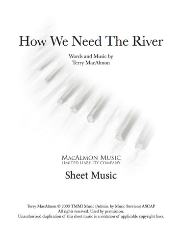 How We Need The River-Sheet Music (PDF Download) + Lead Sheet
