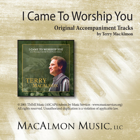 I Came To Worship You (Accompaniment Tracks Download)