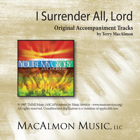 I Surrender All, Lord (Accompaniment Tracks Download)