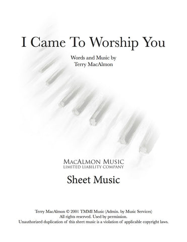 I Came To Worship You-Sheet Music (PDF Download) + Lead Sheet